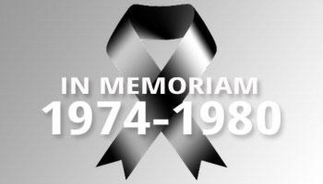 1974-1980 – In Memoriam