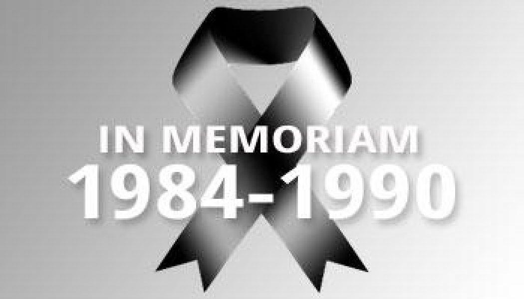 1984-1990 – In Memoriam