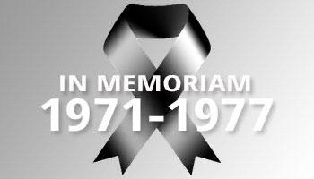 1971-1977 – In Memoriam
