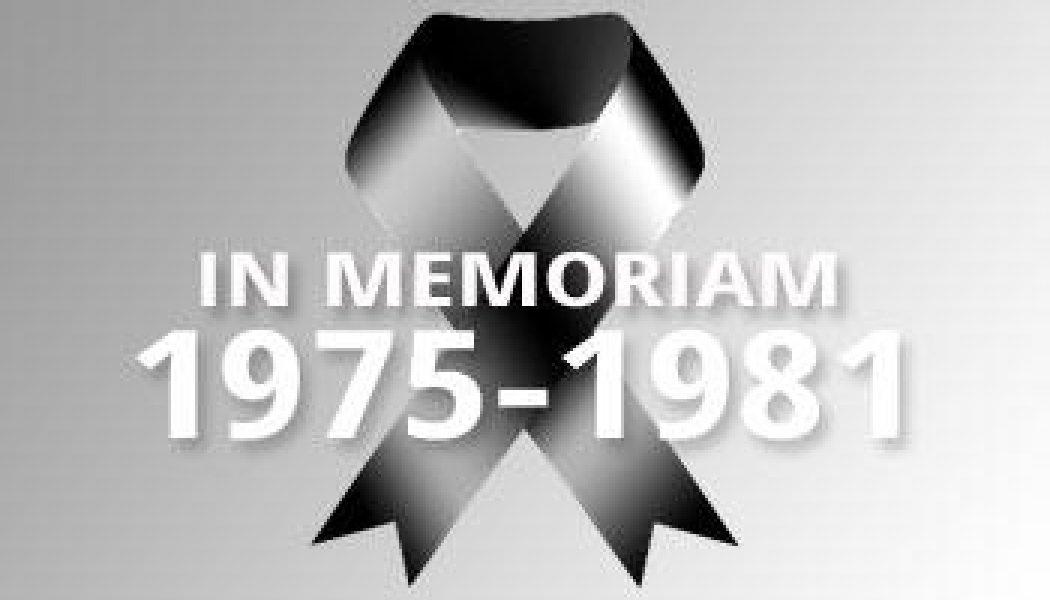 1975-1981 – In Memoriam