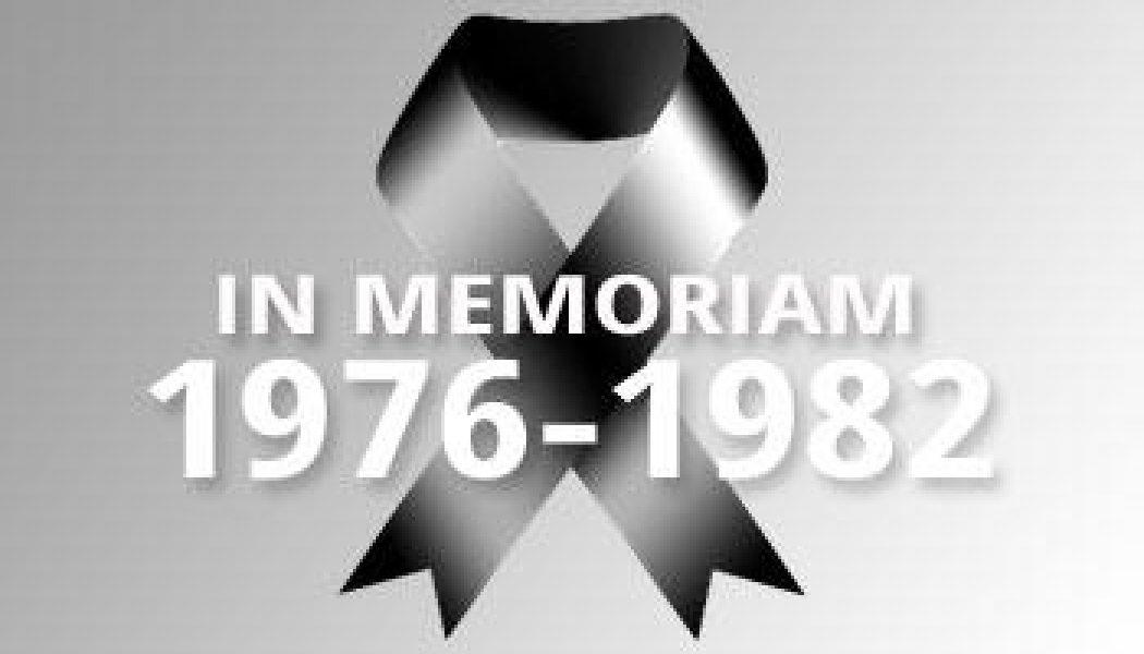 1976-1982 – In Memoriam