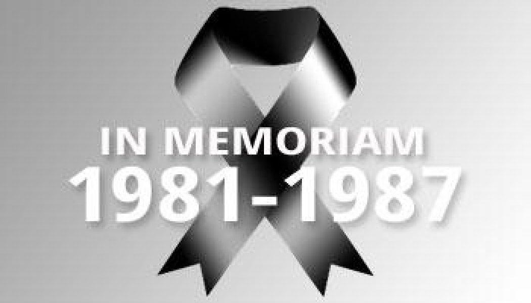 1981-1987 – In Memoriam