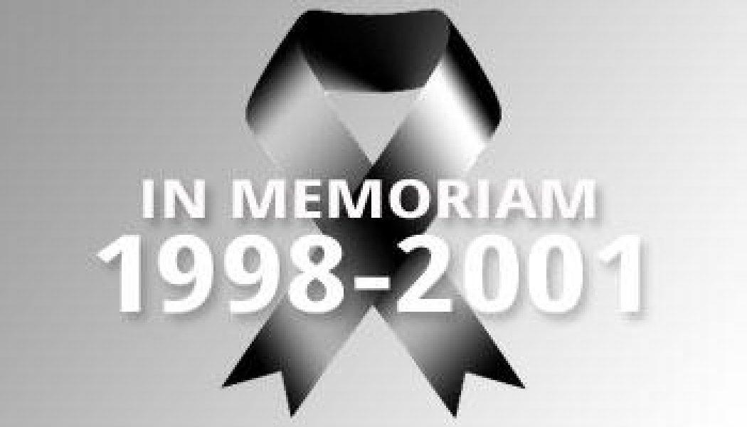 1998-2001 – In Memoriam