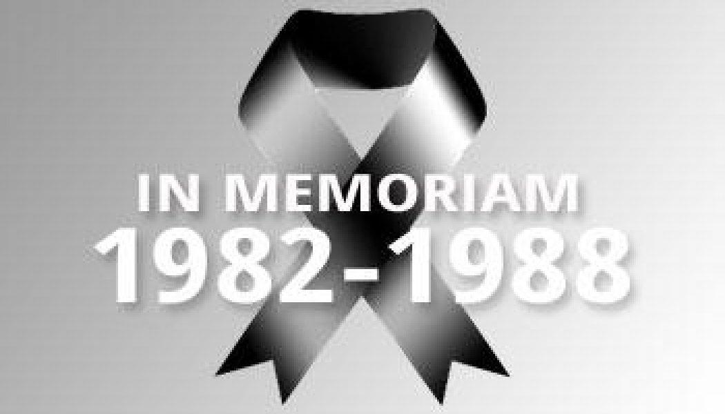 1982-1988 – In Memoriam